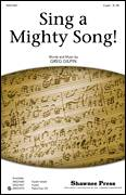 Cover icon of Sing A Mighty Song! sheet music for choir (2-Part) by Greg Gilpin, intermediate duet