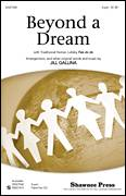 Cover icon of Beyond A Dream sheet music for choir (2-Part) by Jill Gallina and Haitian Lullaby, intermediate duet
