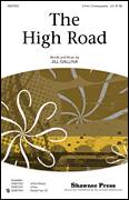 Cover icon of The High Road sheet music for choir (2-Part) by Jill Gallina, intermediate duet