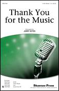 Cover icon of Thank You For The Music (arr. Jerry Estes) sheet music for choir (3-Part Mixed) by Benny Andersson, Bjorn Ulvaeus, ABBA and Jerry Estes, intermediate skill level