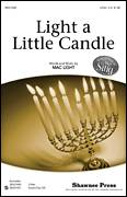 Cover icon of Light A Little Candle sheet music for choir (2-Part) by Mac Light, intermediate duet