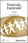 Cover icon of Funiculi, Funicula sheet music for choir (2-Part) by Dave Perry, Jean Perry and Luigi Denza, classical score, intermediate duet