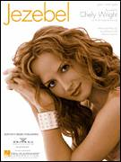 Cover icon of Jezebel sheet music for voice, piano or guitar by Chely Wright, Jay DeMarcus and Marcus Hummon, intermediate skill level