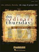 Cover icon of This Ordinary Thursday sheet music for voice and piano by Georgia Stitt and Susan Egan, intermediate skill level