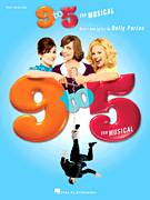 Cover icon of I Just Might (from 9 to 5: The Musical) sheet music for voice, piano or guitar by Dolly Parton and 9 To 5 (Musical), intermediate skill level