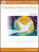 Cover icon of Cherokee Prayer Of Peace sheet music for piano solo (elementary) by Glenda Austin, beginner piano (elementary)