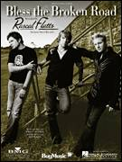 Cover icon of Bless The Broken Road sheet music for voice, piano or guitar by Rascal Flatts, Hannah Montana (Movie), Bobby Boyd, Jeffrey Hanna and Marcus Hummon, wedding score, intermediate skill level
