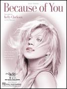 Cover icon of Because Of You sheet music for piano solo (chords, lyrics, melody) by Kelly Clarkson, Ben Moody and David Hodges, intermediate piano (chords, lyrics, melody)