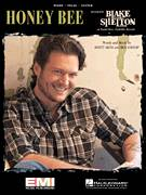 Cover icon of Honey Bee sheet music for voice, piano or guitar by Blake Shelton, Ben Hayslip and Rhett Akins, intermediate skill level