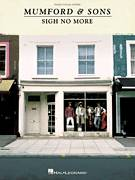 Cover icon of Sigh No More sheet music for voice, piano or guitar by Mumford & Sons, intermediate skill level
