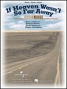 Cover icon of If Heaven Wasn't So Far Away sheet music for voice, piano or guitar by Justin Moore, Brett Jones, Dallas Davidson and Robert Hatch, intermediate skill level