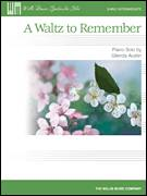 Cover icon of A Waltz To Remember sheet music for piano solo (elementary) by Glenda Austin, classical score, beginner piano (elementary)