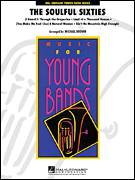 Cover icon of The Soulful Sixties (COMPLETE) sheet music for concert band by Michael Brown, intermediate skill level