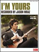 Cover icon of I'm Yours sheet music for voice, piano or guitar by Jason Mraz, intermediate skill level