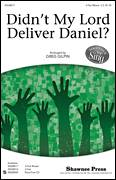 Cover icon of Didn't My Lord Deliver Daniel? sheet music for choir (3-Part Mixed) by Greg Gilpin and Miscellaneous, intermediate skill level