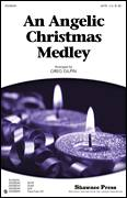 Cover icon of An Angelic Christmas Medley sheet music for choir (SATB: soprano, alto, tenor, bass) by Greg Gilpin and Miscellaneous, intermediate skill level