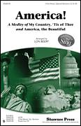 Cover icon of America! (Medley) sheet music for choir (3-Part) by Samuel Augustus Ward, Katherine Lee Bates, Samuel Francis Smith and Lon Beery, intermediate skill level