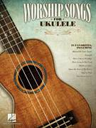 Cover icon of Here I Am To Worship sheet music for ukulele by Phillips, Craig & Dean and Tim Hughes, intermediate skill level
