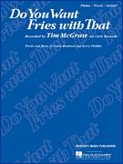 Cover icon of Do You Want Fries With That sheet music for voice, piano or guitar by Tim McGraw, Casey Beathard and Kerry Kurt Phillips, intermediate skill level