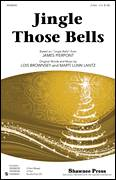 Cover icon of Jingle Those Bells sheet music for choir (2-Part) by James Pierpont, Lois Brownsey and Marti Lunn Lantz, intermediate duet