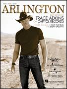 Cover icon of Arlington sheet music for voice, piano or guitar by Trace Adkins, Dave Turnbull and Jeremy Spillman, intermediate skill level