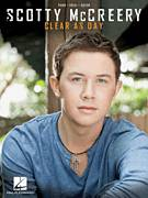 Cover icon of I Love You This Big sheet music for voice, piano or guitar by Scotty McCreery, Brett James, Ester Dean, Jay Smith and Ronnie Jackson, intermediate skill level