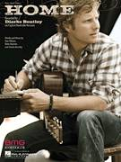Cover icon of Home sheet music for voice, piano or guitar by Dierks Bentley, Brett Beavers and Dan Wilson, intermediate skill level