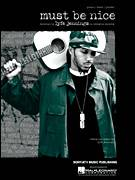 Cover icon of Must Be Nice sheet music for voice, piano or guitar by Lyfe Jennings, intermediate skill level
