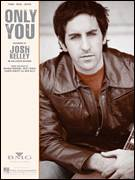 Cover icon of Only You sheet music for voice, piano or guitar by Josh Kelley, Graham Edwards, Lauren Christy and Scott Spock, intermediate skill level