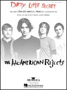 Cover icon of Dirty Little Secret sheet music for voice, piano or guitar by The All-American Rejects, Nick Wheeler and Tyson Ritter, intermediate skill level