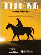 Cover icon of Good Ride Cowboy sheet music for voice, piano or guitar by Garth Brooks, Bob Doyle, Brian Kennedy, Jerrod Neimann and Richie Brown, intermediate skill level