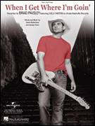 Cover icon of When I Get Where I'm Goin' sheet music for voice, piano or guitar by Brad Paisley featuring Dolly Parton, Brad Paisley, Dolly Parton, George Teren and Rivers Rutherford, intermediate skill level