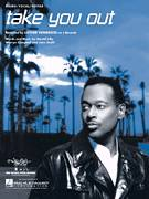 Cover icon of Take You Out sheet music for voice, piano or guitar by Luther Vandross, Harold Lilly, Jr., John Smith and Warryn Campbell, intermediate skill level