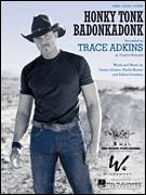 Cover icon of Honky Tonk Badonkadonk sheet music for voice, piano or guitar by Trace Adkins, Dallas Davidson, Jamey Johnson and Randy Houser, intermediate skill level