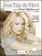 Cover icon of Jesus Take The Wheel sheet music for voice, piano or guitar by Carrie Underwood, American Idol, Brett James, Gordie Sampson and Hillary Lindsey, intermediate skill level