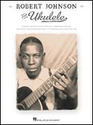 Cover icon of Phonograph Blues sheet music for ukulele by Robert Johnson, intermediate skill level
