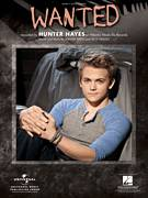 Cover icon of Wanted sheet music for voice, piano or guitar by Hunter Hayes and Troy Verges, intermediate skill level