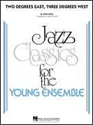 Cover icon of Two Degrees East, Three Degrees West (COMPLETE) sheet music for jazz band ( Ensemble) by John Lewis and Mark Taylor, intermediate skill level