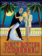 Cover icon of The More We Dance sheet music for voice, piano or guitar by David Yazbek and Dirty Rotten Scoundrels (Musical), intermediate skill level