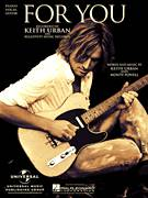 Cover icon of For You sheet music for voice, piano or guitar by Keith Urban and Monty Powell, intermediate skill level