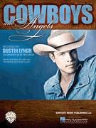 Cover icon of Cowboys And Angels sheet music for voice, piano or guitar by Dustin Lynch, Josh Leo and Tim Nichols, intermediate skill level
