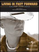 Cover icon of Living In Fast Forward sheet music for voice, piano or guitar by Kenny Chesney, David Lee Murphy and Rivers Rutherford, intermediate skill level