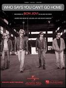 Cover icon of Who Says You Can't Go Home sheet music for voice, piano or guitar by Bon Jovi with Jennifer Nettles, Jennifer Nettles, Bon Jovi and Richie Sambora, intermediate skill level