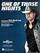 Cover icon of One Of Those Nights sheet music for voice, piano or guitar by Tim McGraw, intermediate skill level