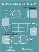 Cover icon of Soul Meets Body sheet music for voice, piano or guitar by Death Cab For Cutie and Benjamin Gibbard, intermediate skill level