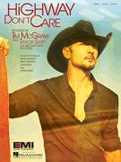 Cover icon of Highway Don't Care sheet music for voice, piano or guitar by Tim McGraw, intermediate skill level