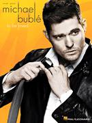 Cover icon of Nevertheless (I'm In Love With You) sheet music for voice, piano or guitar by Michael Buble, intermediate skill level