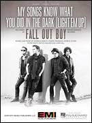 Cover icon of My Songs Know What You Did In The Dark (Light Em Up) sheet music for voice, piano or guitar by Fall Out Boy, intermediate skill level