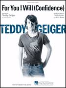 Cover icon of For You I Will (Confidence) sheet music for voice, piano or guitar by Teddy Geiger and Billy Mann, intermediate skill level