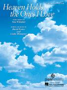 Cover icon of Heaven Holds The Ones I Love sheet music for voice, piano or guitar by Nina Whitaker, David Foster and Linda Thompson, intermediate skill level